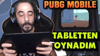 TABLETTEN PUBG MOBILE OYNAMAK !!