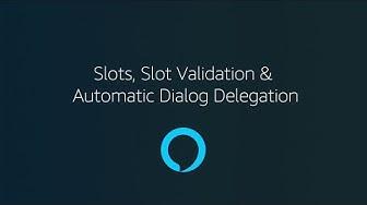Zero to Hero, Part 3: Slots, Slot Validation & Automatic Dialog Delegation