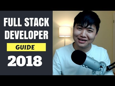 How to Become a Web Developer 2018 | Full Stack Developer Ultimate Guide