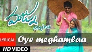 Majnu Songs   Oye Meghamla Lyrical Video   Nani   Anu Immanuel   Gopi Sunder