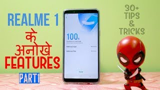 Realme 1 Tips And Tricks Part 1 | Top 30 Best features of Realme 1