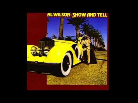 Al Wilson - Show & Tell