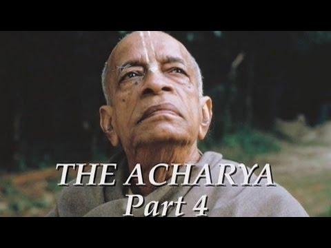 The Acharya part 4 of 5 - Srila Prabhupada documentary