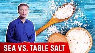 Sea Salt vs. Table Salt