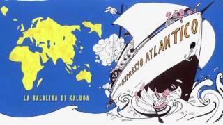 Espresso Atlantico   Gattico & Suzuki   La Balalaika Di Kaluga