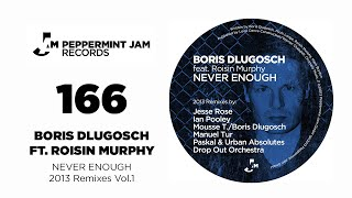 Boris Dlugosch feat. Roisin Murphy - Never Enough (Mousse T. & Boris Dlugosch Odd Couple Mix)