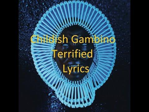 Childish Gambino  Terrified  Lyrics