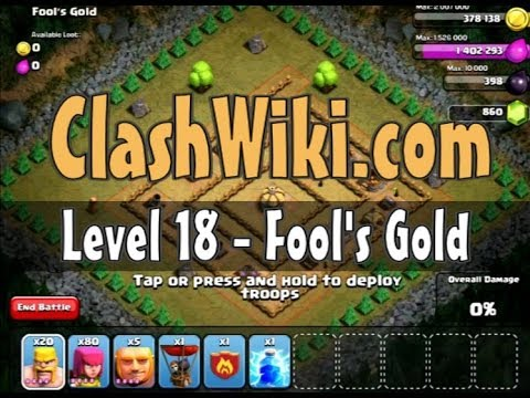 Clash Of Clans Level 18   Fool's Gold