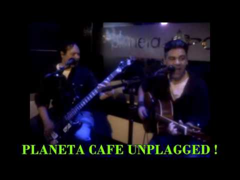 SHE LOVES YOU PLANETA CAFE UNPLAGGED!