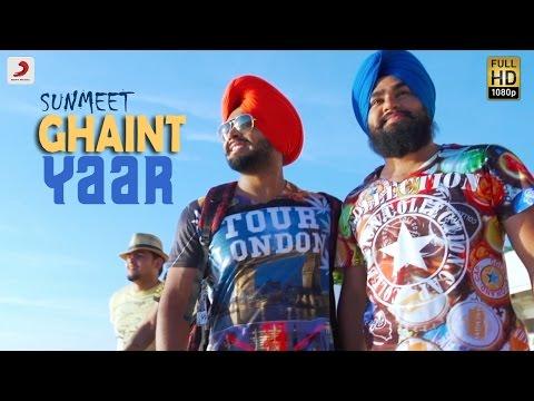Sunmeet - Ghaint Yaar   Latest Punjabi Song 2016