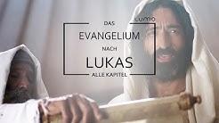 Das Lukas-Evangelium mit allen Kapiteln | Lumo Project