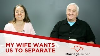 Wife Wants To Separate