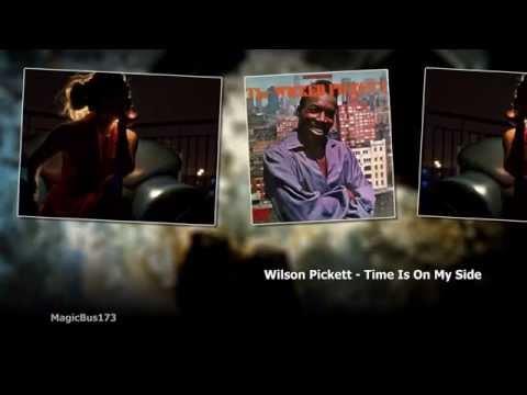 Wilson Pickett - Time Is On My Side