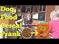 DOG FOOD CEREAL PRANK - Top Food Pranks