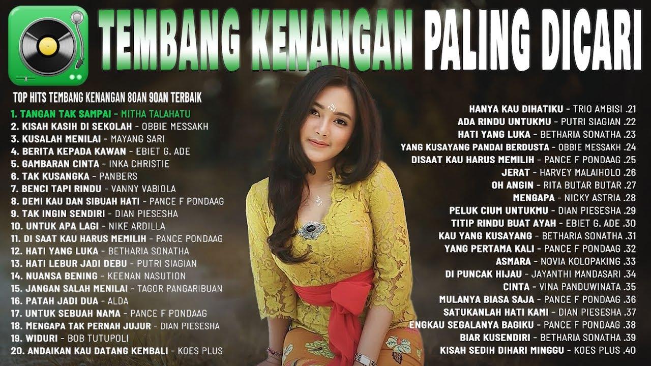 Download TEMBANG KENANGAN PALING DICARI - LAGU LAWAS NOSTALGIA INDONESIA TERBAIK DAN TERPOPULER