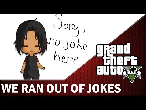 GTA V Livestream Highlight  ► We ran out of jokes!