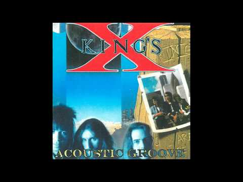 King's X - Everybody Knows A Little Bit Of Something (Acoustic - Live)
