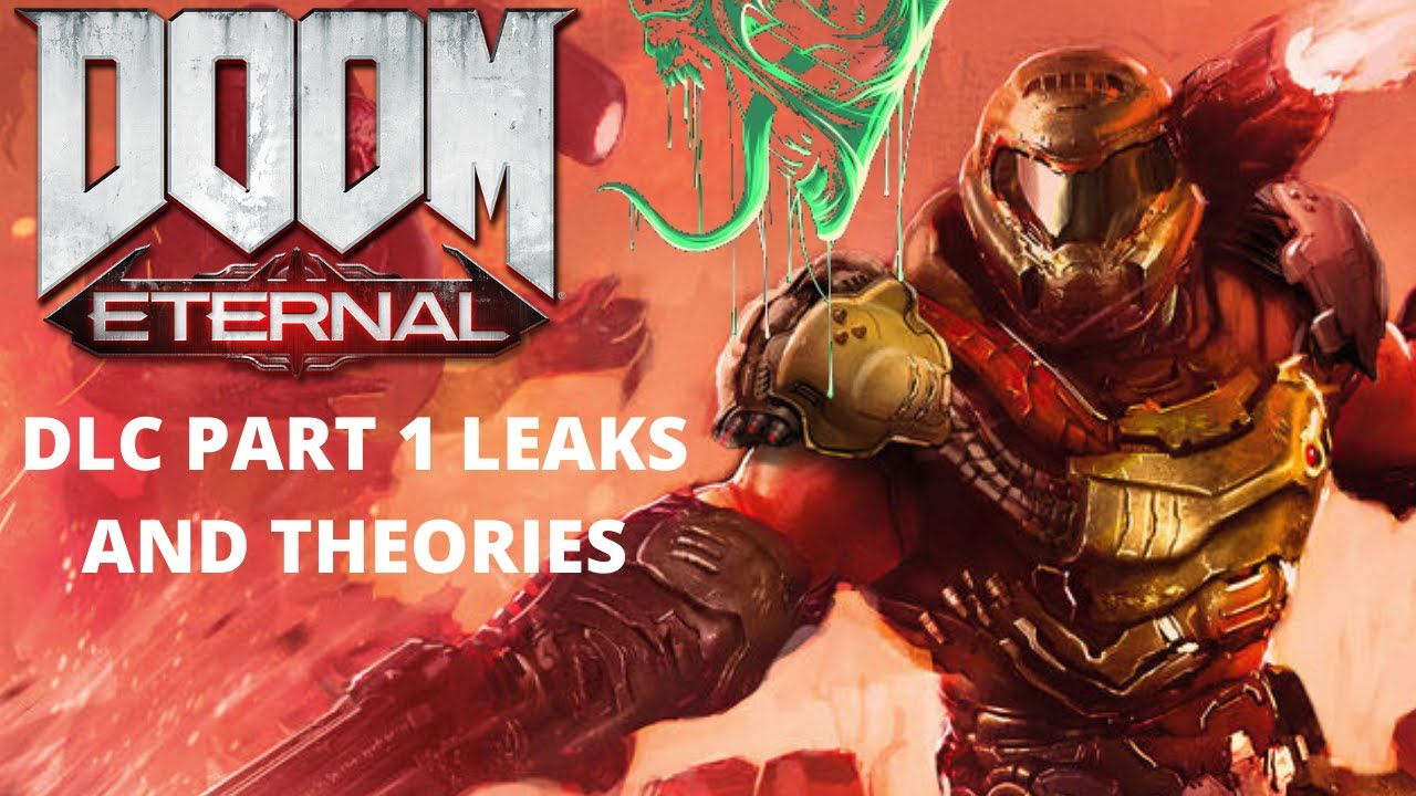 The Beginning Of The End Doom Eternal Dlc Leaks And Theories