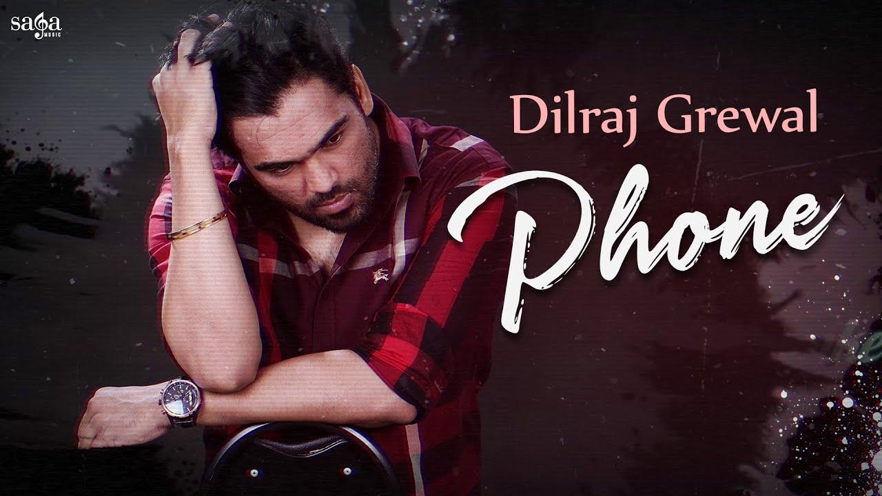 Phone (Lyrical Video) - Dilraj Grewal   New Album Song   New Punjabi Song 2021   Bottles & Guns