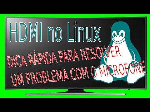 Linux com HDMI um pequeno problema com o microfone, solução aqui!