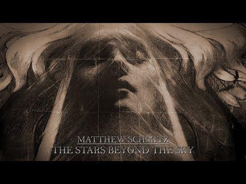 Matthew Schmitz - The Stars Beyond The Sky 2018 FULL ALBUM, Relaxing Acoustic Ambient Sleep Meditate