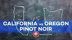 California vs Oregon Pinot Noir