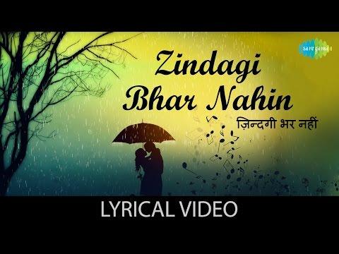 Zindagi Bhar Nahin with lyrics | ज़िन्दगी भर नहीं के बोल | Barsaat Ki Raat | Madhubala|Bharat Bhushan