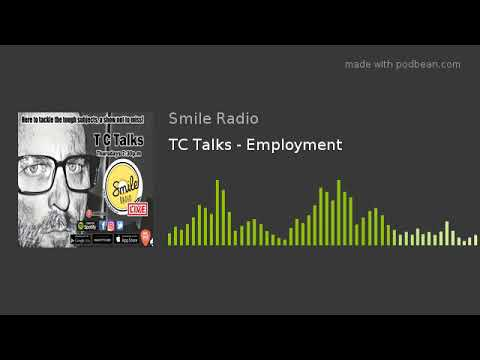TC Talks - Employment