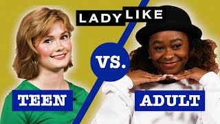 Teen Vs. Adult: We Take a Beauty Quiz • Ladylike