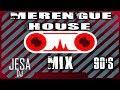CLASICOS DEL MERENGUE HOUSE - 90s  MIX (Proyecto Uno, Ilegales y Sandy & Papo)