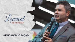 Através da Fé | Pastor Lourival de Almeida