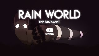 [Applebread] Rain World - The Drought Mod (Full Stream)