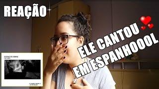 REAÇÃO AO OUVIR DESPACITO - LUIS FONSI, DADDY YANKEE FT. JUSTIN BIEBER (AUDIO)