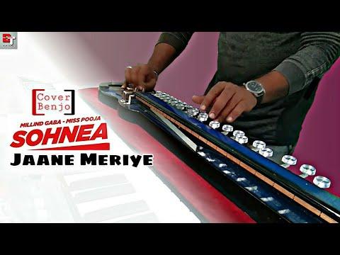 Jaane Meriye Main Tera Haancover Banjosohnea-instrumental-banjo Touch-by Munnamir Benjomaster