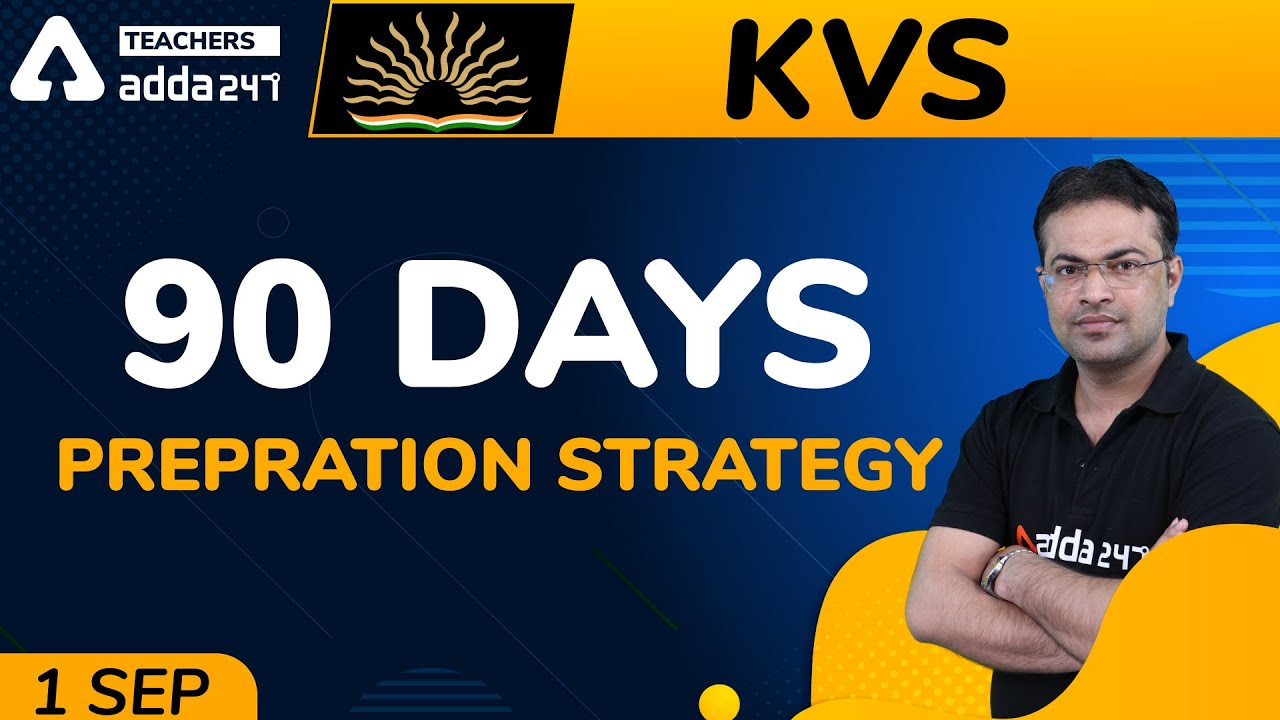 Download KVS Preparation 2020 | 90 DAYS KVS Preparation Strategy | KVS Study Plan 2020