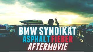 BMW SYNDIKAT ASPHALTFIEBER | AFTERMOVIE 2016 | LIFEONWHEELS