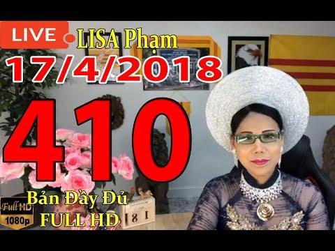 Lisa Phạm Số 410 Live stream 19h VN (8h sáng hoa kỳ ) mới nhất hôm nay Khai Dân Trí  ngày 18/4/2018