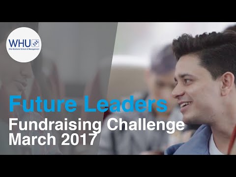 WHU MBA – Future Leaders Fundraising Challenge, March 2017