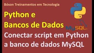 Como conectar script em Python a um banco de dados MySQL