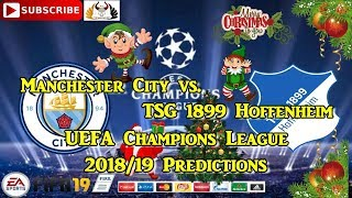 Manchester City vs. TSG 1899 Hoffenheim | UEFA Champions League 2018-19 | Predictions FIFA 19