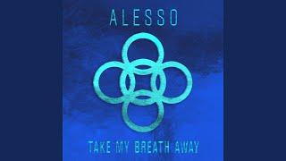 Play Take My Breath Away