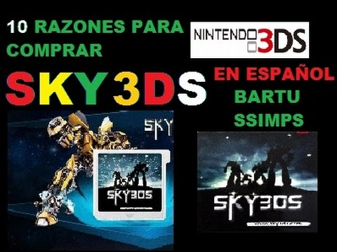 10 RAZONES PARA COMPRAR LA SKY3DS - REASONS TO BUY SKY3DS