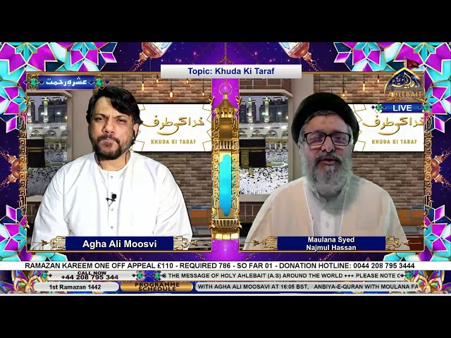 🔴 Live - Khuda Ki Taraf - Maulana Syed Najmul Hassan - Agha Ali Moosvi - 14th Apr 2021