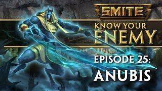 SMITE Know Your Enemy #25 - Anubis