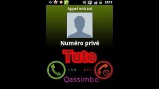 Masquer votre numéro de téléphone lorsque vous appelez une personne !!