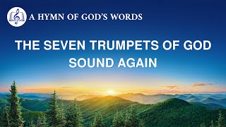 "2020 English Gospel Song | ""The Seven Trumpets of God Sound Again"""
