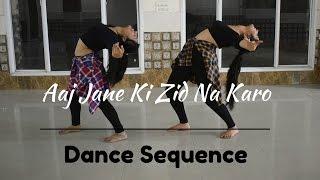 aaj jane ki zid na karo ae dil hai mushkil   dance sequence