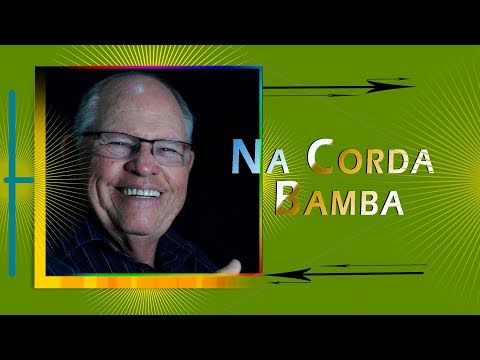 """""""Na Corda Bamba Da Vida"""""""