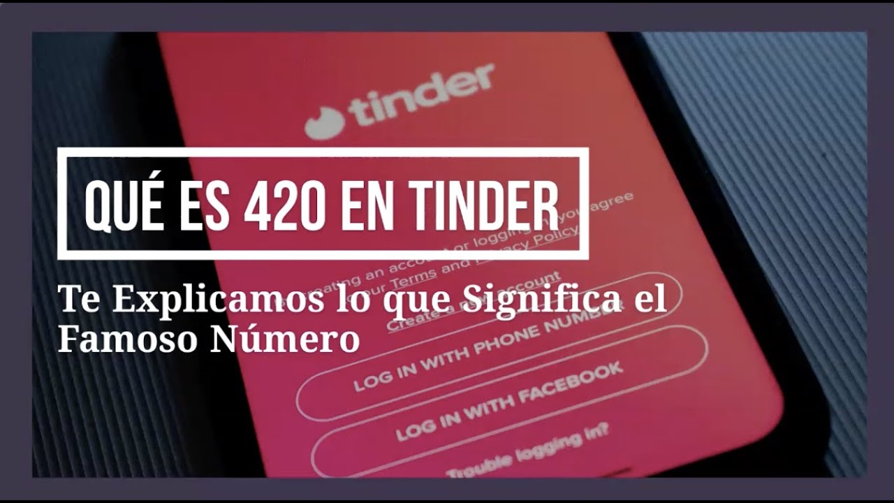 Tinder 420 What does