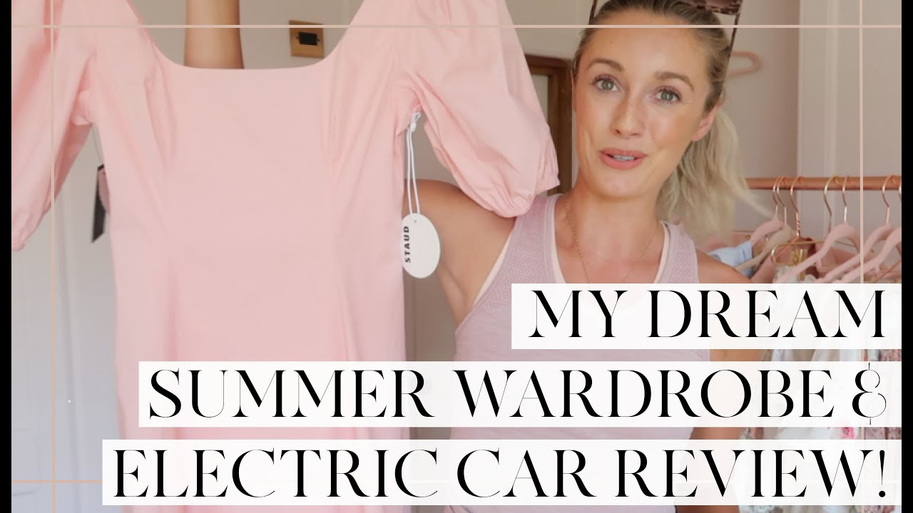 MY DREAM SUMMER WARDROBE & ELECTRIC CAR REVIEW! // Fashion Mumblr